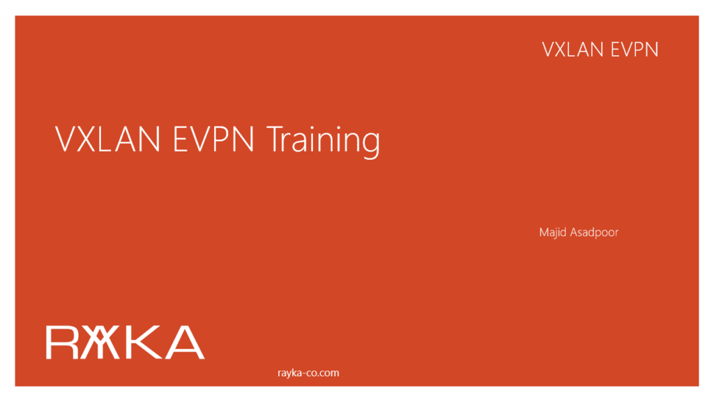 VXLAN EVPN Training